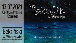 """Wystawa """"Beksiński w Warszawie"""""""